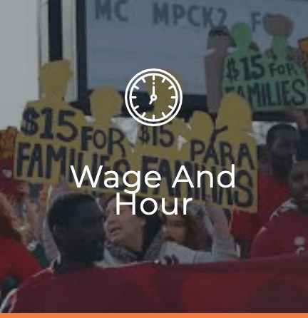 Wage and Hour